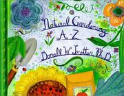 Cover of: Natural Gardening A-Z