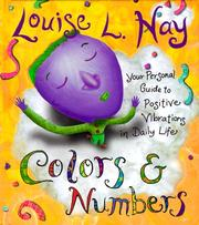 Cover of: Colors & Numbers: Your Personal Guide to Positive Vibrations in Daily Life
