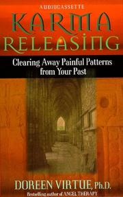Cover of: Karma Releasing: Clearing Away Painful Patterns from Your Past