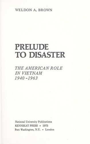 Prelude to disaster by Weldon Amzy Brown