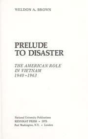 Cover of: Prelude to disaster | Weldon Amzy Brown