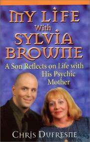 Cover of: My life with Sylvia Browne