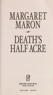 Cover of: Death's half acre | Margaret Maron