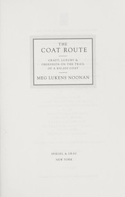 Cover of: The coat route | Meg Noonan