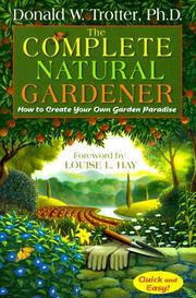 Cover of: The Complete Natural Gardener