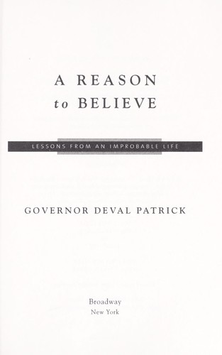 A reason to believe by Deval Patrick