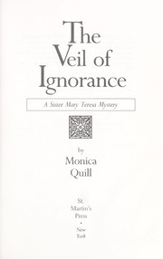 Cover of: The veil of ignorance | Monica Quill