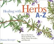 Cover of: Healing With Herbs and Home Remedies (Hay House Lifestyles)