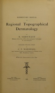 Cover of: Elementary manual of regional topographical dermatology | Raimond Jacques Adrien Sabouraud