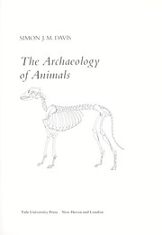 Cover of: The archaeology of animals | Simon J. M. Davis