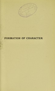 Cover of: Formation of character | J. B. S. Watson