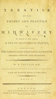 Cover of: A treatise on the theory and practice of midwifery