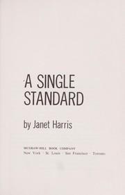 A single standard.