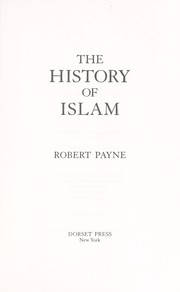 Cover of: History of Islam | Robert Payne
