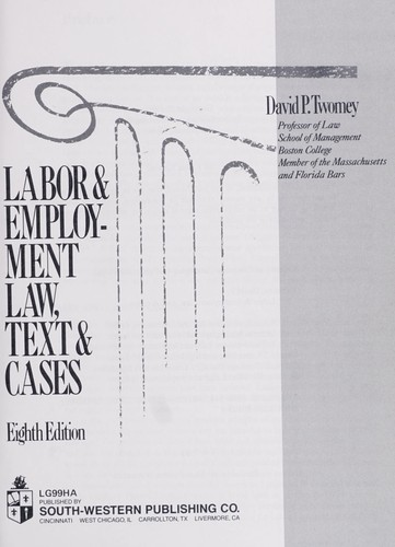Labor & employment law, text & cases by David P. Twomey