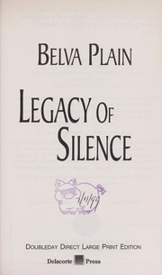 Cover of: Legacy of silence | Belva Plain