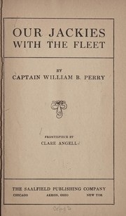 Cover of: Our Jackies with the fleet | William Perry Brown