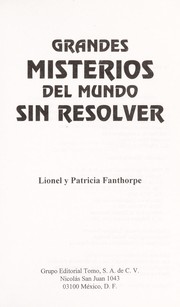 Cover of: Grandes Misterios Del Mundo Sin Resolver by Lionel Fanthorpe