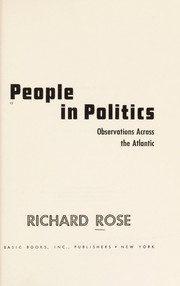 Cover of: People in politics: observations across the Atlantic.