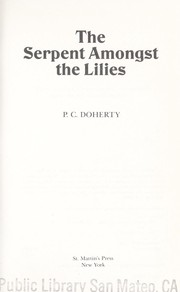 Cover of: The serpent amongst the lilies