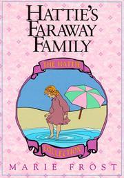 Hattie's faraway family