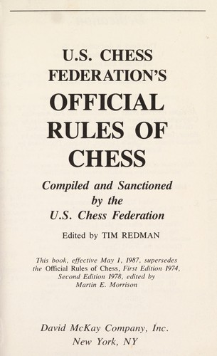 U.S. Chess Federation's official rules of chess by United States Chess Federation.