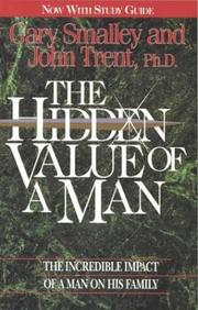 The hidden value of a man by Gary Smalley
