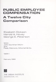 Cover of: Public employee compensation | Elizabeth Dickson