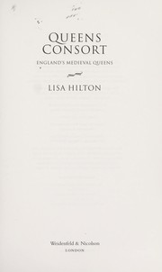Cover of: Queens consort | Lisa Hilton