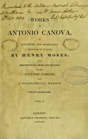 Cover of: The works of Antonio Canova in sculpture and modelling