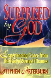 Cover of: Surprised by God: experiencing grace from the God of second chances