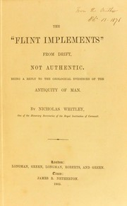 Cover of: The flint implements from drift, not authentic | Nicholas Whitley