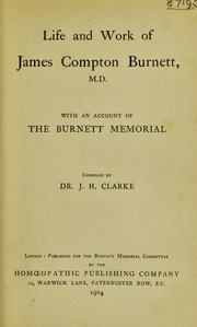 Cover of: Life and work of James Compton Burnett