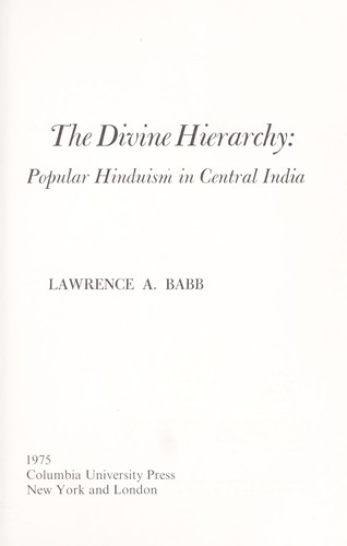 The divine hierarchy by Lawrence A. Babb