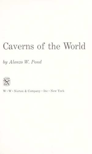 Caverns of the world by Alonzo William Pond