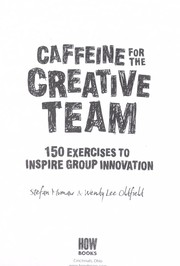 Cover of: Caffeine for the creative team | Stefan Mumaw