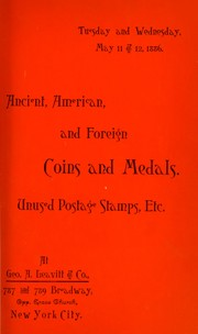 Cover of: Catalogue of several collections ... coins and medals ... unused postage stamps ... | Frossard, Edward