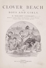 Cover of: Clover Beach for boys and girls | Margaret Thomson] Janvier