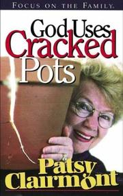 Cover of: God Uses Cracked Pots: a lighthearted look at life's foibles & fears