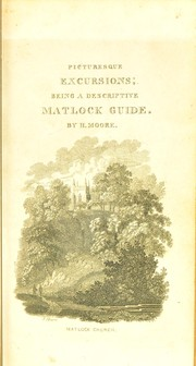 Cover of: Picturesque excursions from Derby to Matlock Bath, and its vicinity