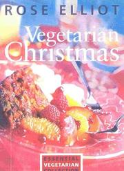 Cover of: Vegetarian Christmas | Rose Elliot