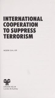 Cover of: International cooperation to suppress terrorism | Noemi Gal-Or