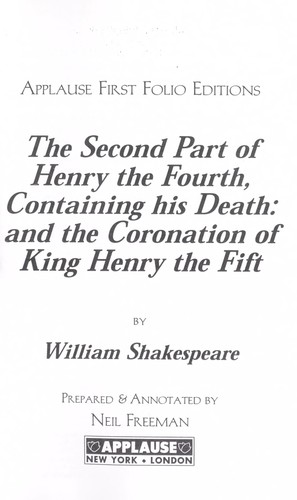 The second part of Henry the Fourth by William Shakespeare