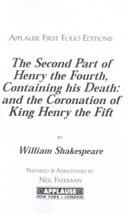 Cover of: The second part of Henry the Fourth | William Shakespeare