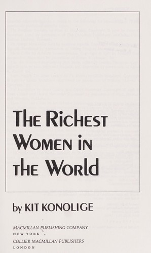 The richest women in the world by Kit Konolige