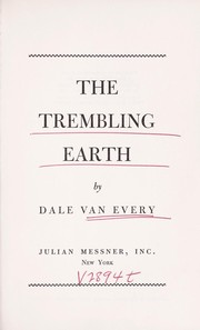 Cover of: The trembling earth. | Dale Van Every