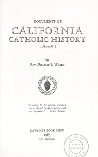 Documents of California Catholic history, 1784-1963 by Francis J. Weber