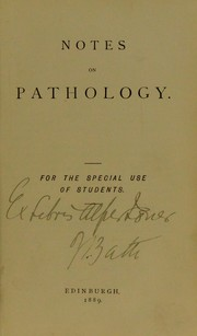 Cover of: Notes on pathology | D. Hastings Young