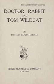 Cover of: Doctor Rabbit and Tom Wildcat
