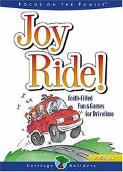 Cover of: Joy Ride! #1 (Heritage Builders)